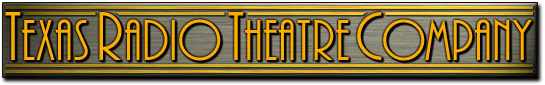 Texas Radio Theatre